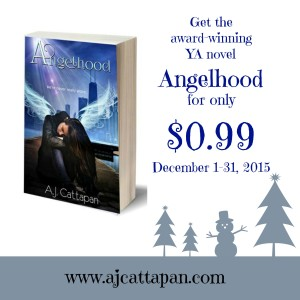 Get the bestselling YA novel Angelhood for only 99 cents this December. www.ajcattapan.com
