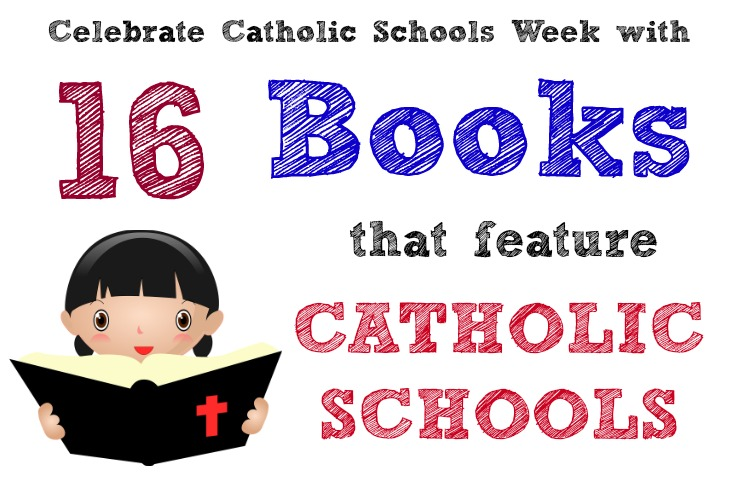 16 Books that feature Catholic schools